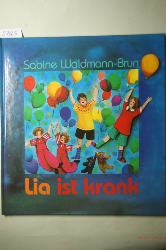 Sabine, Waldmann-Brun: Lia ist krank
