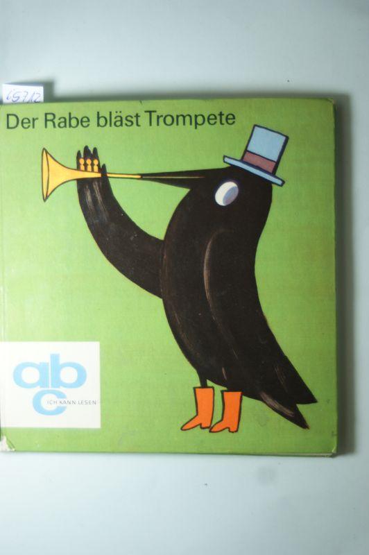 Wiens, Paul: Der Rabe bläst Trompete Alte und neue russische Rätsel und Abzählreime - Nachdichtung von Paul Wiens