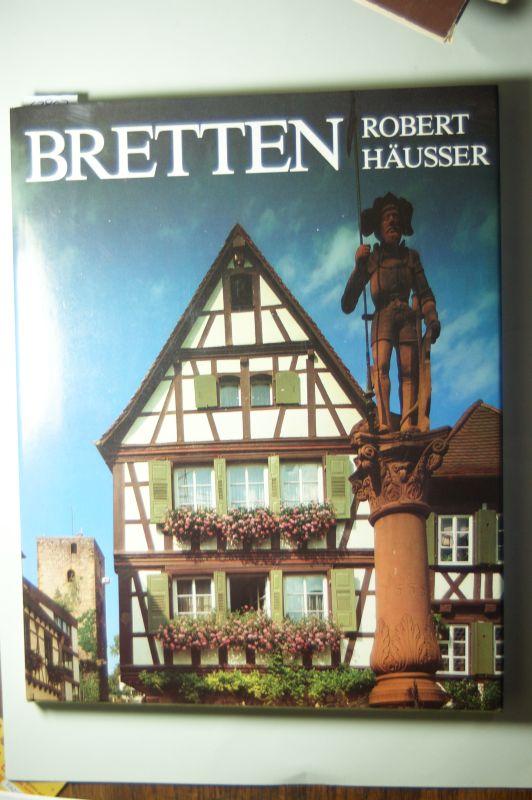 Robert Hausser und Text Liselotte Nuckel: Bretten. Bilder einer Stadt.
