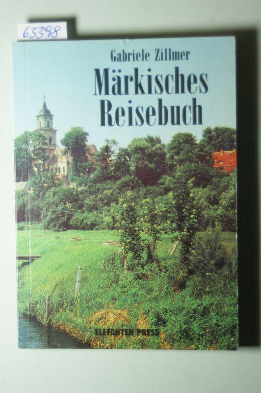 Zillmer, Gabriele: Märkisches Reisebuch