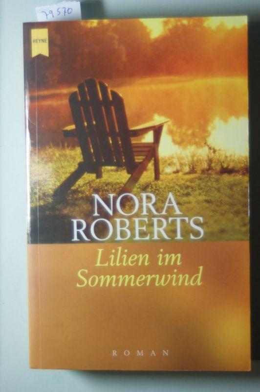 Roberts, Nora: Lilien im Sommerwind