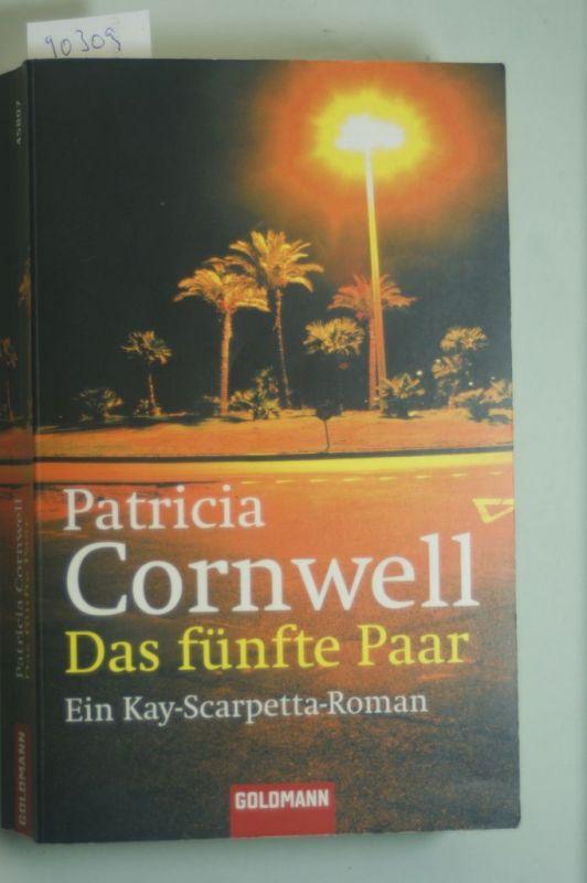 Cornwell, Patricia: Das fünfte Paar: Ein Kay-Scarpetta-Roman