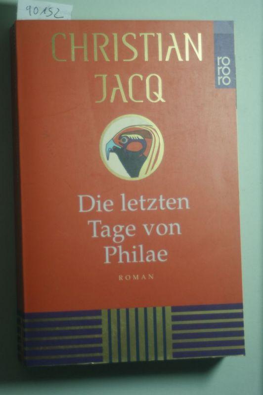 Jacq, Christian: Die letzten Tage von Philae