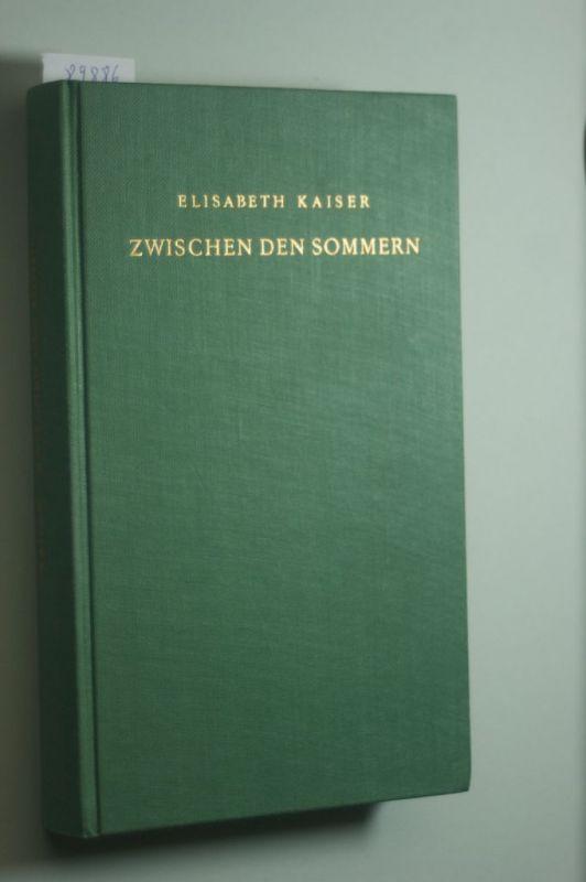 Elisabeth Kaiser: Zwischen den Sommern
