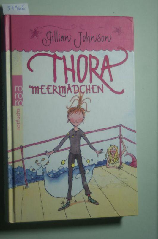 Johnson, Gillian und Gillian Johnson: Thora Meermädchen