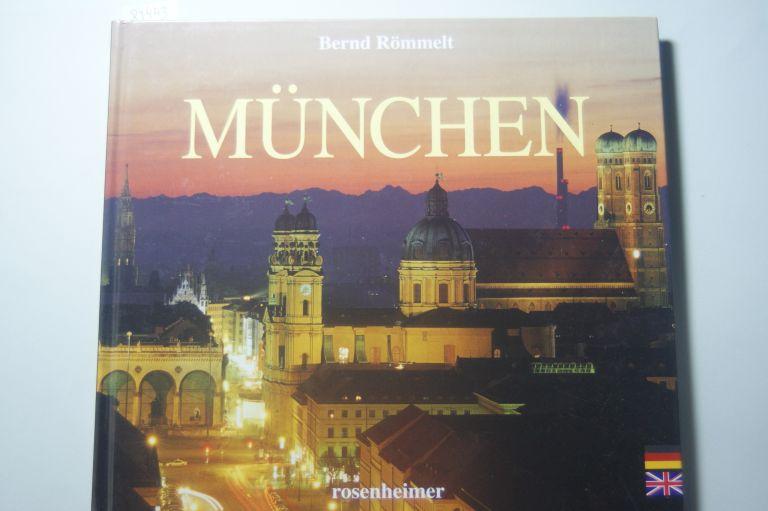 Römmelt, Bernd und Bernd Römmelt: München