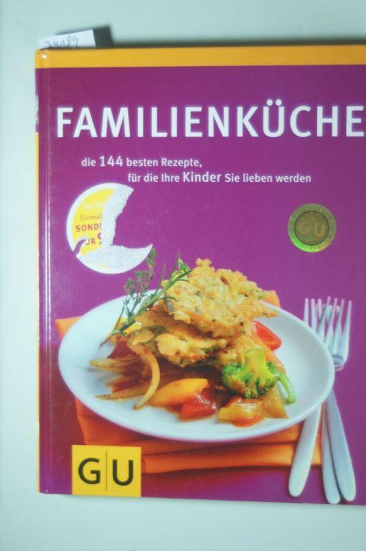 Graefe, und Unzer Verlag: Familienküche