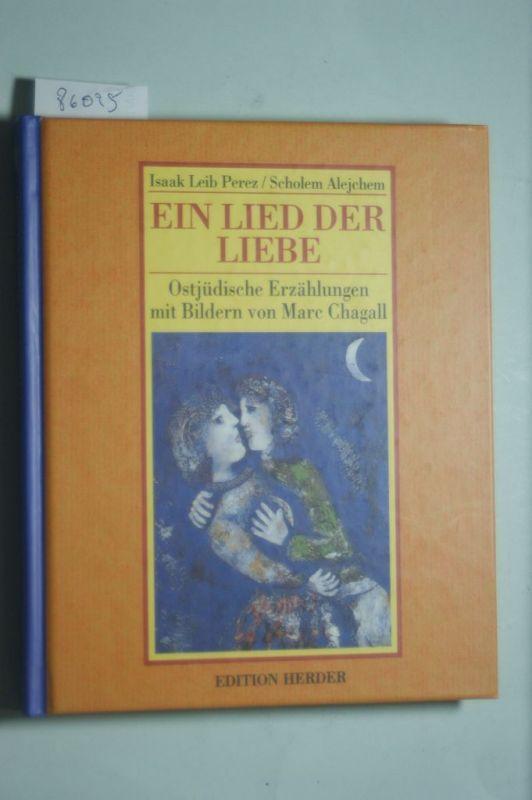 Perez, Isaac L., Alejchem Scholem und Scholem Alejchem: Ein Lied der Liebe