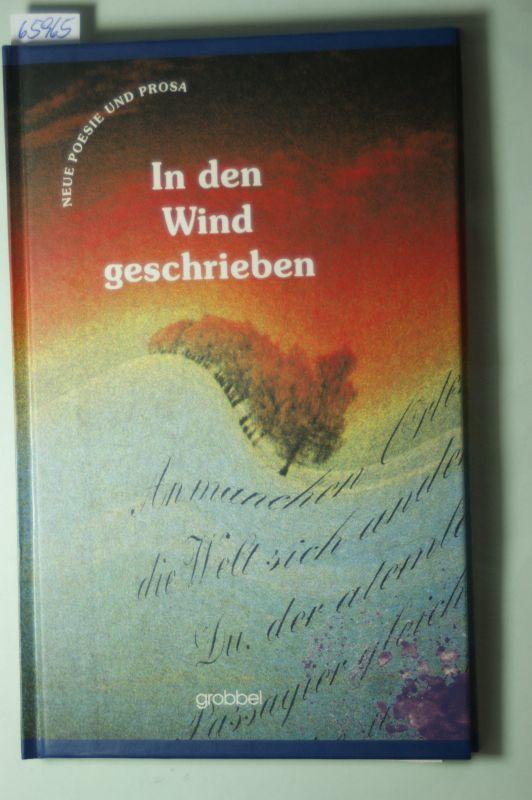 Christine-Koch-Gesellschaft: In den Wind geschrieben : neue Poesie und Prosa aus dem Sauerland Christine-Koch-Gesellschaft (Hrsg.):Bd. 2.,