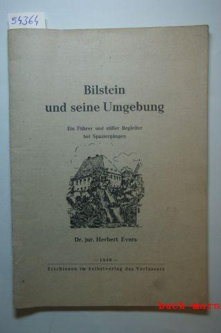 Evers, Herbert: Bilstein und seine Umgebung. Ein Führer und stiller Begleiter bei Spaziergängen. Mit zahlreichen Geschäftsanzeigen im Anhang.