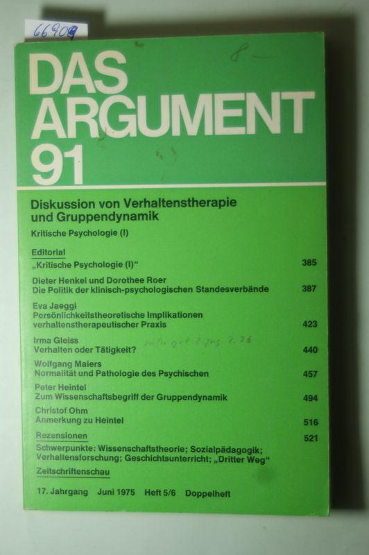 Haug, Wolfgang Fritz (Hrg.): DAS ARGUMENT 91 Diskussion Von Verhaltenstherapie Und Gruppendynamik - Zeitschrift für Philosophie und Sozialwissenschaften