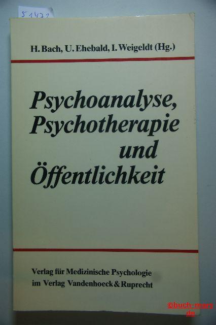 unknown: Psychoanalyse, Psychotherapie und Öffentlichkeit. Überblick über Auftrag, Grenzen und Missverständnisse. Ausgewählte Vorträge einer gemeinsamen Tagung der DGPPT und AÄGP