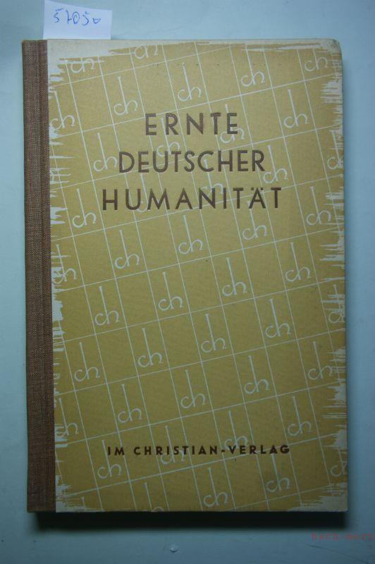 Siebecke, Horst: Ernte deutscher Humanität