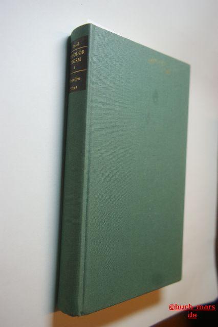Storm, Theodor: Theodor Storm Werke - Novellen, Prosa, Anhang (Zweiter Band) mit einem Essay von Thomas Mann