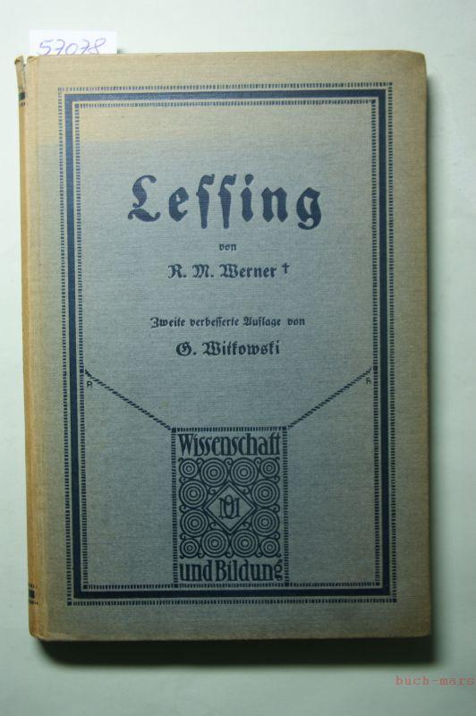 R.M. Werner, Hg. G. Witkowski: Lessing. Von Professor Dr. Rich. M. Werner.