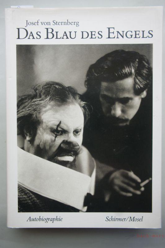 Von Sternberg, Josef: Das Blau des Engels : eine Autobiographie. Josef von Sternberg. Dt. von Manfred Ohl