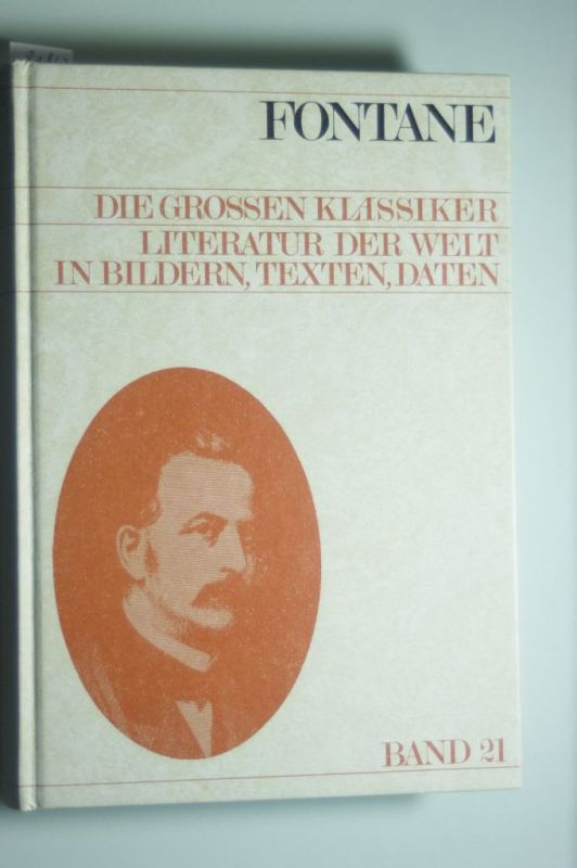 Fontane, Theodor (Mitverf.) und Rose (Hrsg.) Aggeler: Theodor Fontane. dargest. von Rose Aggeler