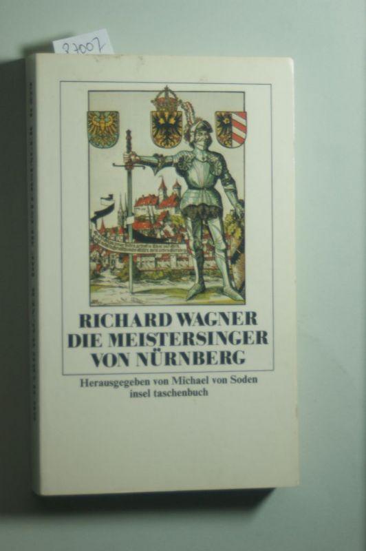 Soden, Michael von und Richard Wagner: Die Meistersinger von Nürnberg.