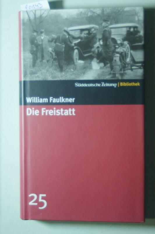 William, Faulkner: Die Freistatt. Roman. SZ-Bibliothek Band 25