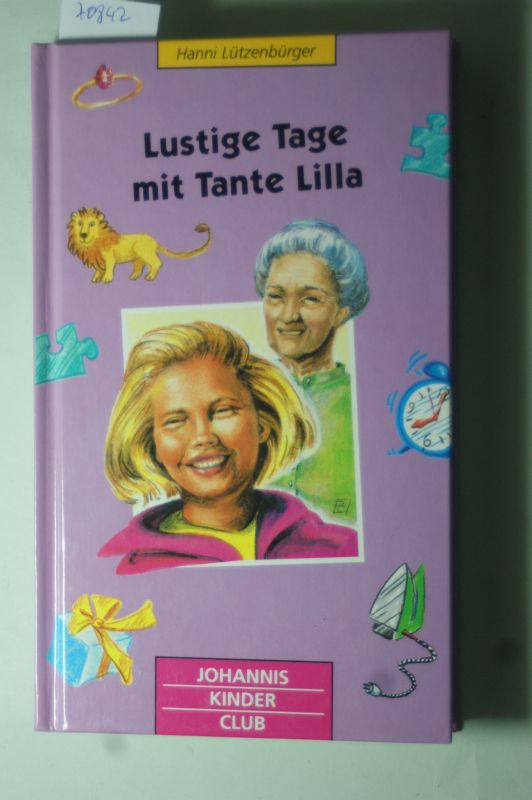 Lützenbürger, Hanni: Lustige Tage mit Tante Lilla