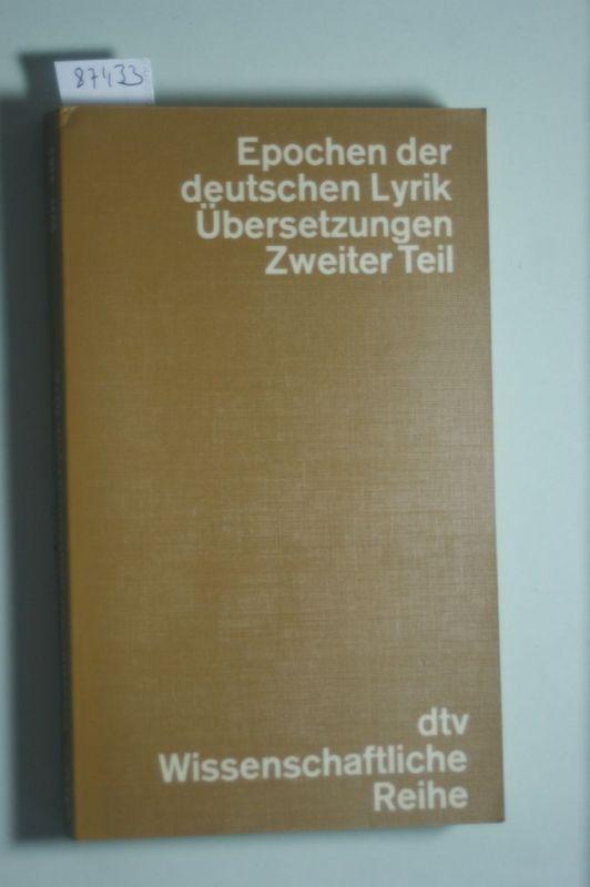 Epochen der deutschen Lyrik. Übersetzungen II. (Bd. 10/II)