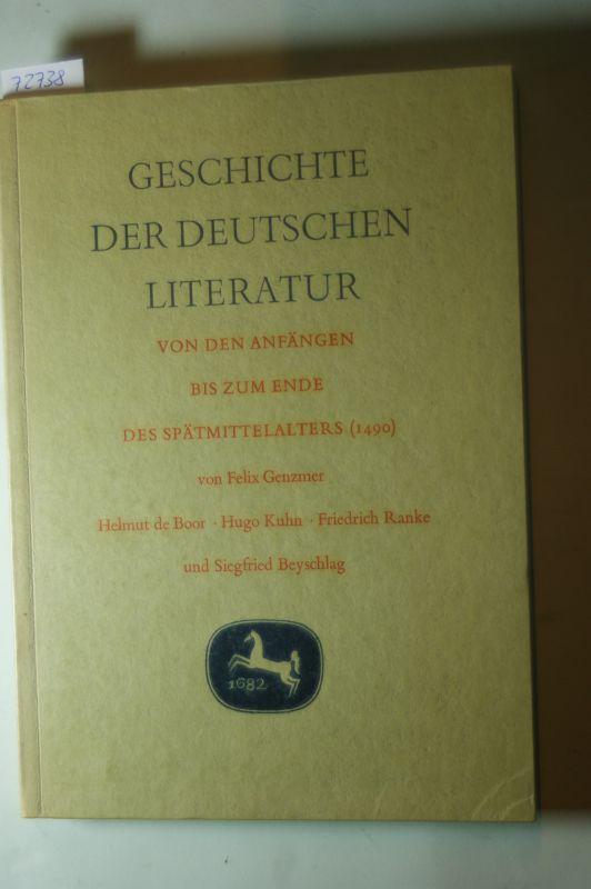 Genzmer, Felix: Geschichte der deutschen Literatur von den Anfängen bis zum Ende des Spätmittelalters (1490). Aus: Annalen der deutschen Literatur. 2. Aufl. Autoren: F. Genzmer, H.d. Boor, H. Kuhn, F. Ranke, S. Beyschlag.