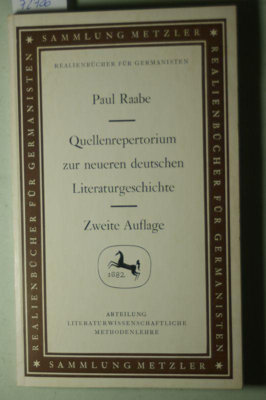 Raabe, Paul: Quellenrepertorium zur neueren deutschen Literaturgeschichte.