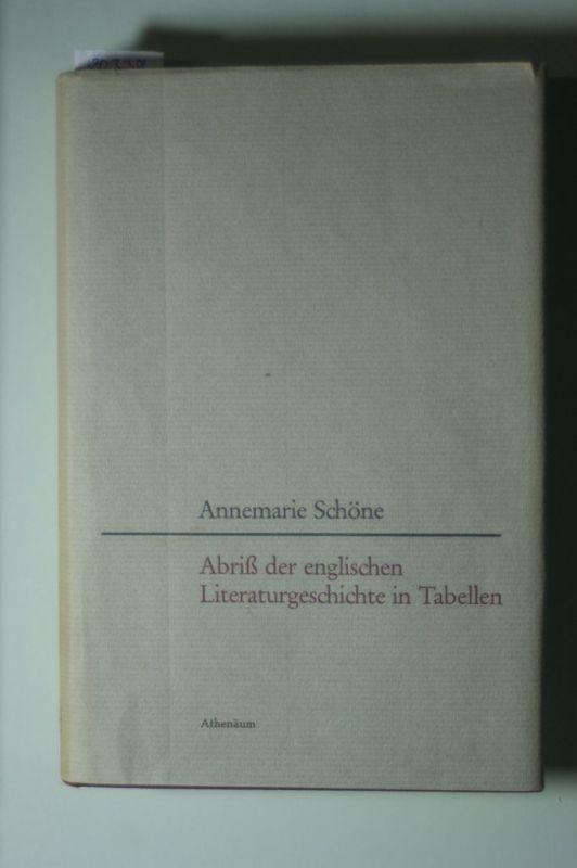 Schöne, Annemarie: Abriss der englischen Literaturgeschichte in Tabellen