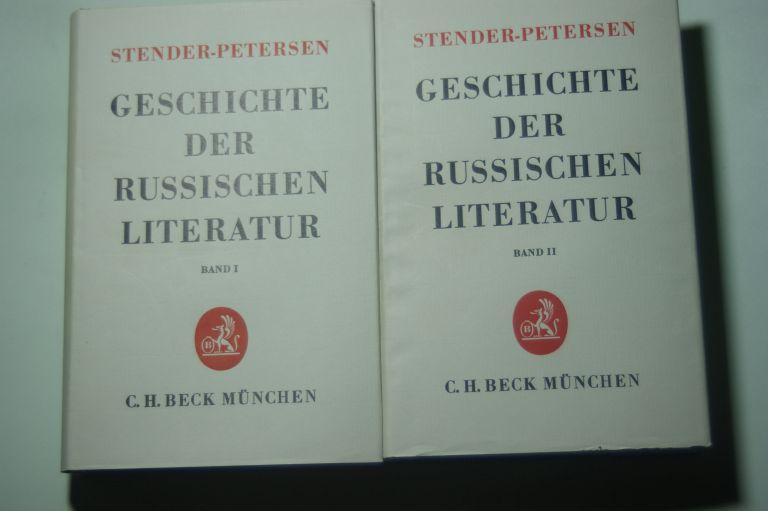 Stender-Petersen, Adolf und Wilhelm Krämer: Geschichte der russischen Literatur in 2 Bänden Aus d. Dän. ins Dt. übers. von Wilhelm Krämer