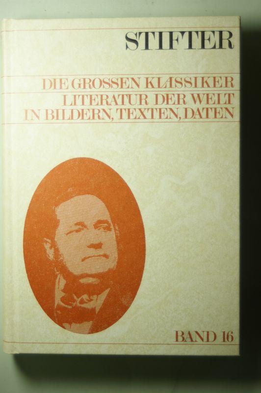 Stifter, Adalbert [Mitverf.] und Christoph [Hrsg.] Wetzel: Adalbert Stifter - Die grossen Klassiker Band 16
