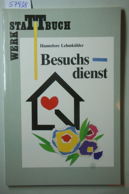 Lehmkühler, Hannelore: Werkstattbuch Besuchsdienst