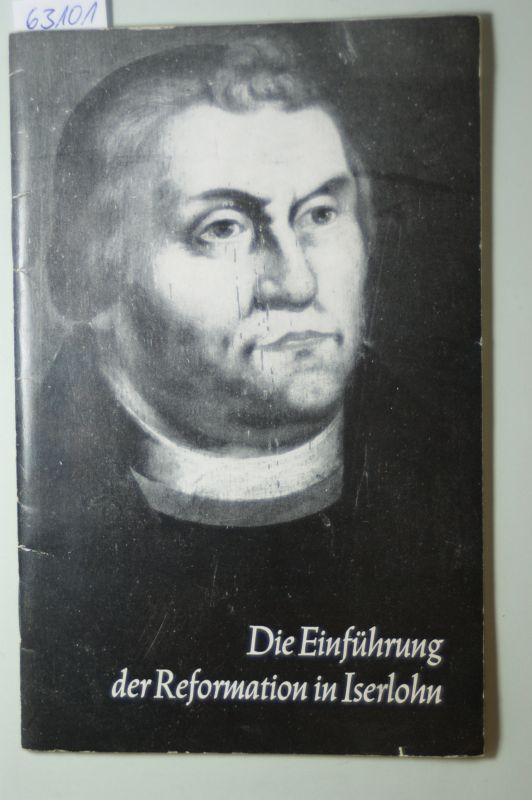 Herzig, Arno: Die Einführung der Reformation in Iserlohn