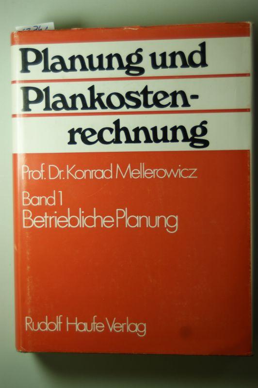 Mellerowicz, Konrad: Planung und Plankostenrechnung. Band I: Betriebliche Planung