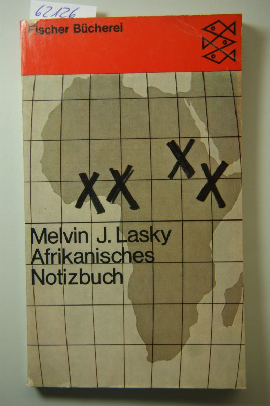 Lasky, Melvin J.: Afrikanisches Notizbuch