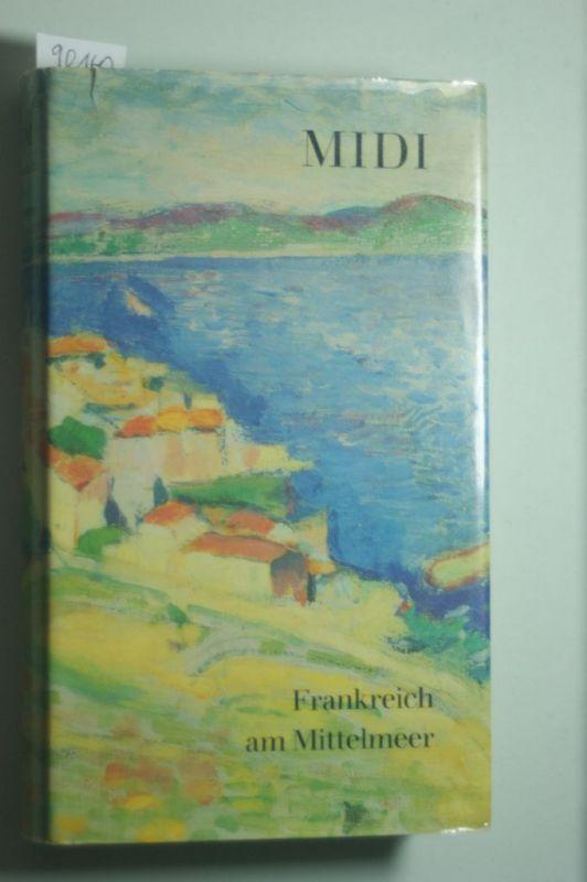 LYALL, Archibald: Midi. Frankreich am Mittelmeer