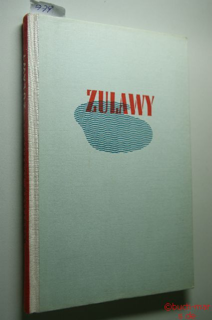 Rymkiewicz, Wladyslaw: Zulawy