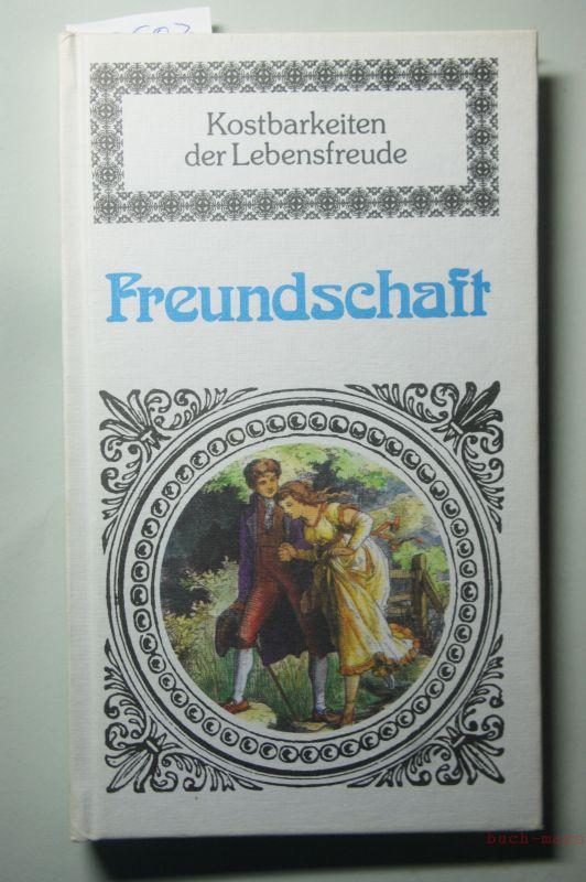 Wimmer, Paul (Hrsg.): Freundschaft - Kostbarkeiten der Lebensfreude; Textsammlung