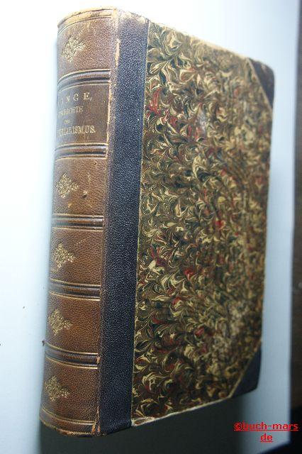 Lange Friedrich Albert: Geschichte des Materialismus und Kritik seiner Bedeutung in der Gegenwart 1. Buch: Geschichte des Materialismus bis auf Kant.