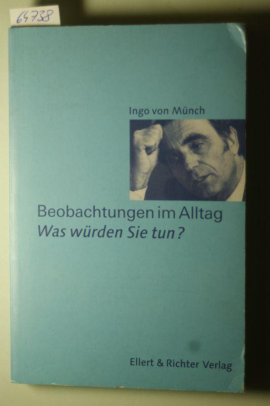 von Münch, Ingo: Beobachtungen im Alltag