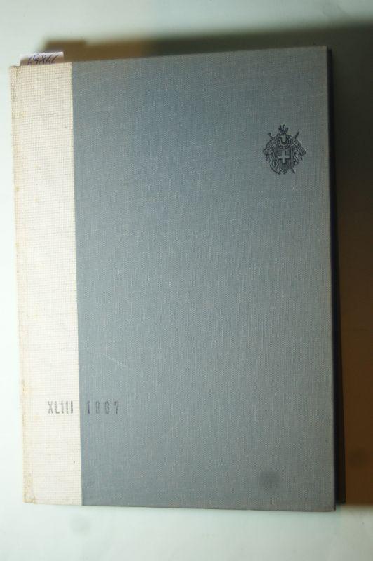 Schweizer-Alpen-Club: XLIII-1967. Die Alpen - Les Alpes - Le Alpi - Las Alps. Schriftleitung Hermann Vögeli - Pierre Vaney.