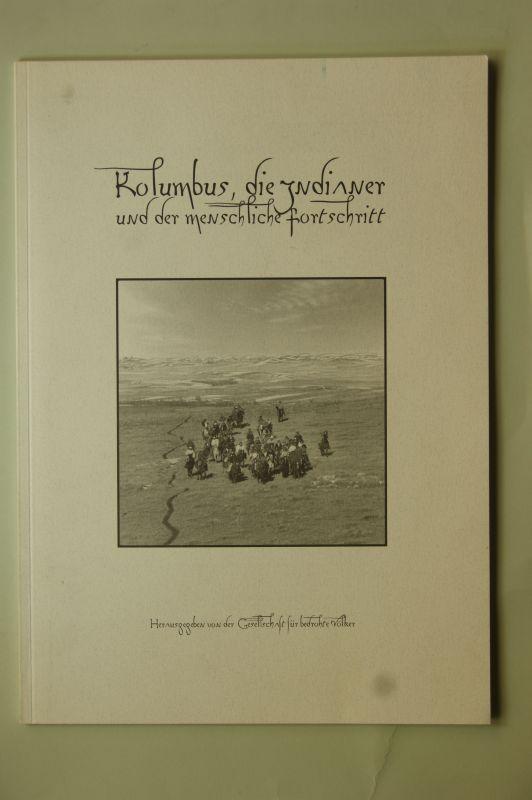 Gesellschaft für bedrohte Völker und Oswald Iten: Kolumbus, die Indianer und der menschliche Fortschritt