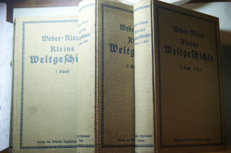 Weber und Riess: Weltgeschichte in zwei Bänden 3 Bücher
