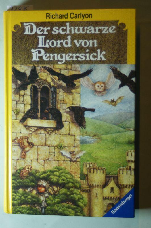 Carlyon, Richard: Der Schwarze Lord von Pengersick. Aus d. Engl. übertr. von Eva Maurer. Ill. von Pauline Ellison.