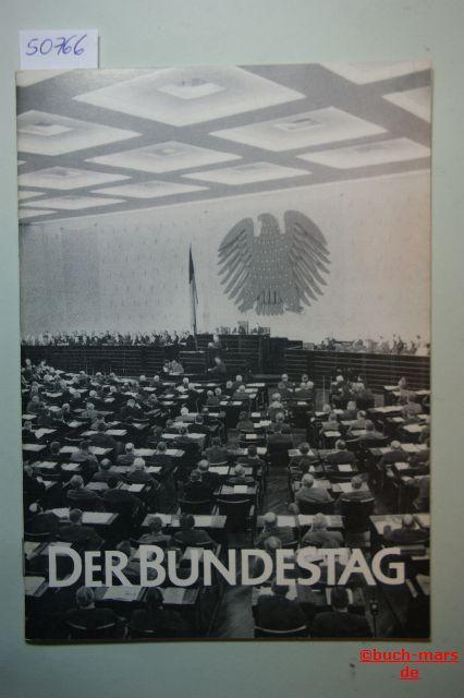 Gerstenmaier, Eugen: Der Bundestag - Die Gesetzgebung in der Bundesrepublik Deutschland