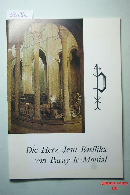 Duband, Jean-Michel und Ligendza: Die Herz-Jesu-Basilika von Paray-le-Monial.