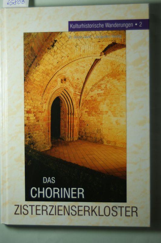 Gooß und Hennig: Das Choriner Zisterzienserkloster. Eine kulturhistorische Wanderung. (Edition Barnim)