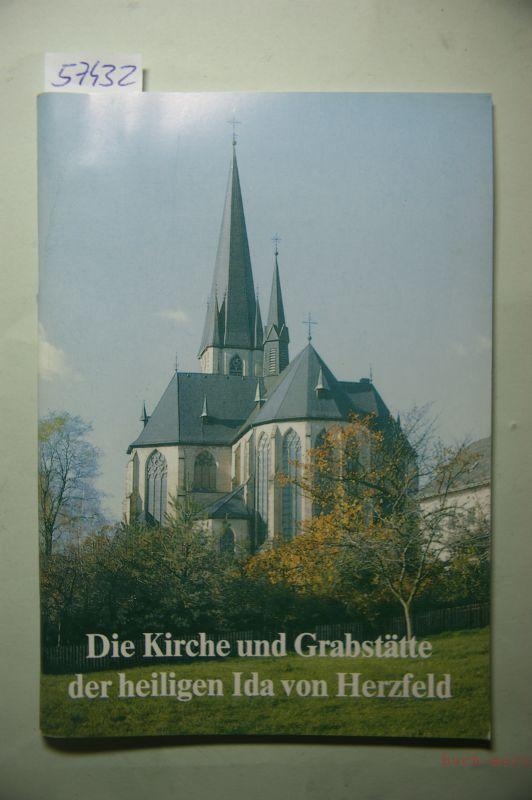 Hillmann, Clemens: Die Kirche und Grabstätte der heiligen Ida von Herzfeld.