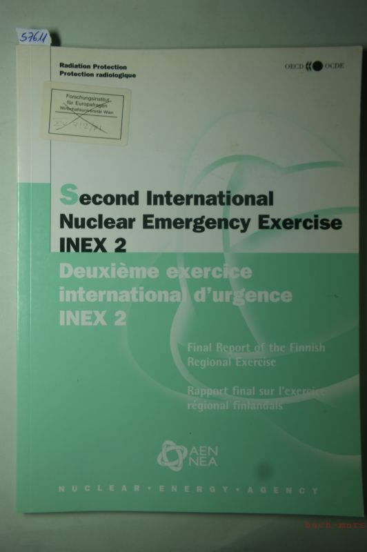 OECD Documents: Second International Nuclear Emergency Exercise INEX 2. Final Report of the Finnish Regional Exercise.