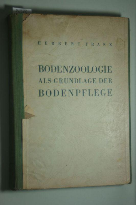 Franz, Herbert.: Bodenzoologie als Grundlage der Bodenpflege. Mit bes. Berücksichtigung der Bodenfauna in den Ostalpen und im Donaubecken.
