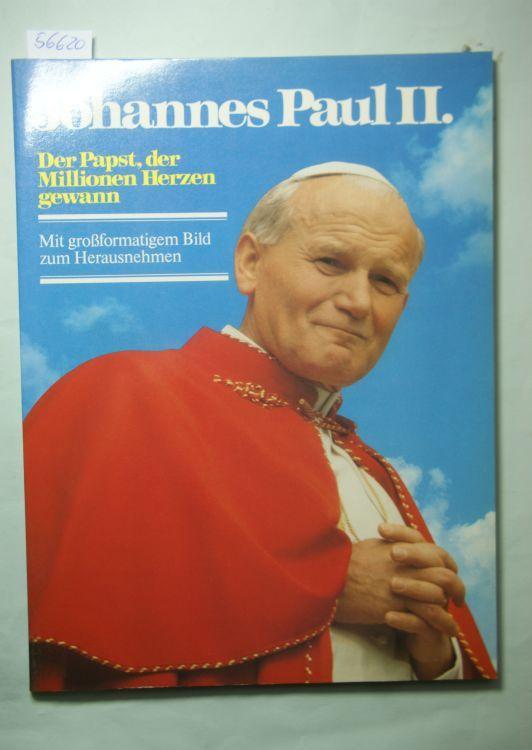 Blach, Winfried (Red.): Johannes Paul II. Der Papst, der Millionen Herzen gewann